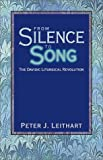 From Silence to Song: The Davidic Liturgical Revolution (159128001X) by Peter J. Leithart
