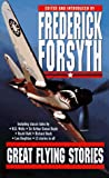 Great Flying Stories (0671000624) by Forsyth, Frederick