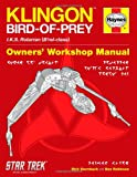 Star Trek: Klingon Bird-of-Prey Haynes Manual (145169590X) by Robinson, Ben