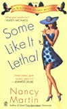 Some Like it Lethal (Blackbird Sisters Mysteries, No. 3) (045121174X) by Nancy Martin