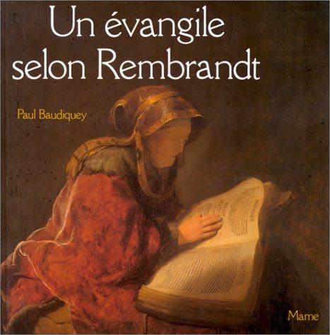 Un Evangile selon Rembrandt