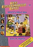 The Baby-Sitters Club  : Kristy