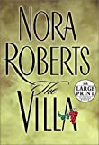 Nora Roberts The Villa (Random House Large Print (Cloth/Paper))