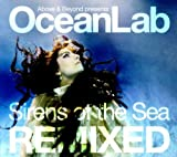 Sirens of the Sea Remixed Above & Beyond Presents OceanLab