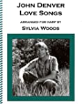 John Denver - Love Songs: Arranged fo...