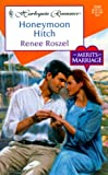 img - for Honeymoon Hitch (The Merits Of Marriage) (Harlequin Romance) book / textbook / text book