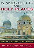 img - for Winkies, Toilets and Holy Places book / textbook / text book