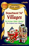Department 56 Villages Collector's Value Guide 1999: The Heritage Village Collection, the Original Snow Village Secondary Mark Et Rice Guide & Collector Handbook