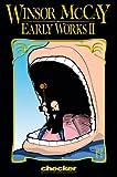 Winsor McCay: Early Works, Vol. 2 (0974166472) by Winsor McCay