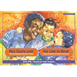 Nos Gusta Leer / We Like to Read: Libro Ilustrado Para Pequenos Y Padres / A Picture Book for Pre-readers and...