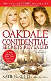 Oakdale Confidential: Secrets Revealed (1416537147) by Peretti, Katie