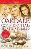 Oakdale Confidential: Secrets Revealed (1416537147) by Peretti, Katie