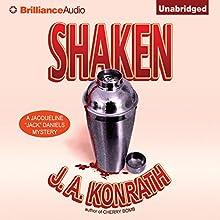 Shaken: Jacqueline 'Jack' Daniels, Book 7 | Livre audio Auteur(s) : J. A. Konrath Narrateur(s) : Angela Dawe, Dick Hill