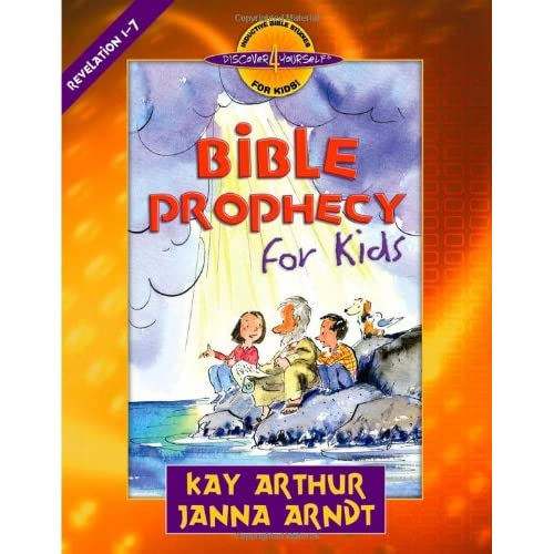 Bible-Prophecy-for-Kids-Revelation-1-7-Kay-Arthur-Janna-Arndt