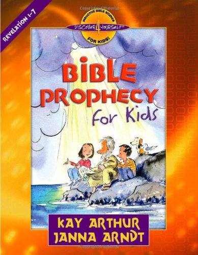 Bible Prophecy for Kids: Revelation 1-7 (Discover 4 Yourself Inductive Bible Studies for Kids (Paperback)) (Inductive Bible Study John compare prices)