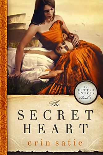 Free Kindle Book : The Secret Heart (No Better Angels Book 1)