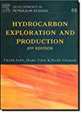 Hydrocarbon Exploration and Production, Volume 55, Second Edition (Developments in Petroleum Science)