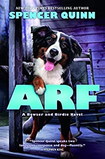 Book Cover: Arf: A Bowser and Birdie Novel