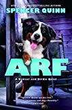 img - for Arf: A Bowser and Birdie Novel book / textbook / text book
