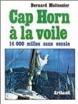 CAP HORN A LA VOILE 14000 MILLES SANS...