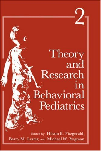 Theory and Research in Behavioral Pediatrics: 4