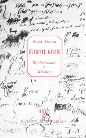 Geometry.Net - Scientists Books: Galois Evariste