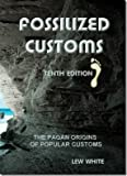 Fossilized Customs 10th Edition