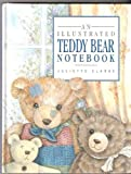 Annie Murray An Illustrated Teddy Bear Notebook (Illustrated Notebooks)