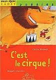 """Afficher """"C'est le cirque !"""""""
