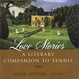 img - for Love Stories: A Literary Companion to Tennis book / textbook / text book