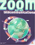 Zoom sur les tlcommunications