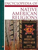 img - for Native American Religions, Encyclopedia Of, Updated Edition (Facts on File Library of American History) book / textbook / text book