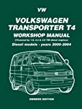 Vw Volkswagen Transporter T4 Workshop Manual 2000-2004: Owners Manual: Diesel Models - Years 2000 on (Diesel Models 2000 on) by Ltd, Brooklands Books (2005) Paperback