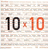10 X 10:10 critics, 100 architects