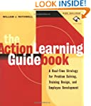 The Action Learning Guidebook: A Real...