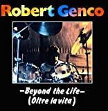 Beyond the Life by Genco, Robert (2011-05-06?
