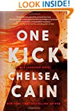 One Kick: A Novel (A Kick Lannigan Novel)