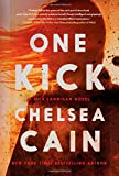 One Kick: A Novel <br>(A Kick Lannigan Novel)	 by  Chelsea Cain in stock, buy online here