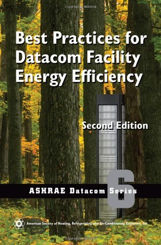 best-practices-for-datacom-facility-energy-efficiency-2nd-edition-ashrae-datacom-by-american-society