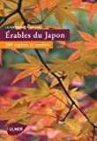 Erables du Japon : 300 espèces et varités