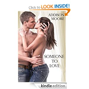 Someone to Love: Addison Moore: Amazon.com: Kindle Store