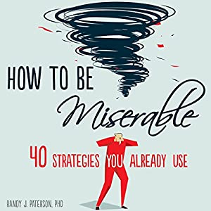 How to Be Miserable Audiobook