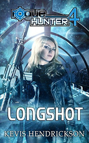 E-book - Rogue Hunter: Longshot by Kevis Hendrickson
