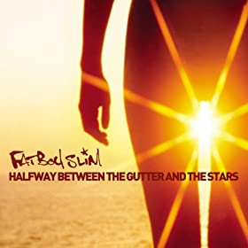 Halfway Between the Gutter and the Stars [Explicit]