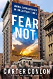 Fear Not by Carter Conlon