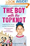 The Boy with the Topknot: A Memoir of...