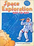 img - for Space Exploration: Dot-To-Dot by Evan Kimble (2002-11-07) book / textbook / text book