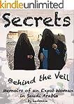 Secrets Behind the Veil: Memoirs of a...