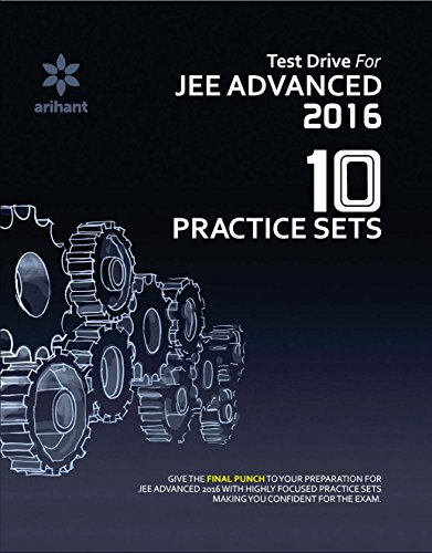 Test Drive For JEE Advanced 2016 - 10 Practice Sets (Old Edition)