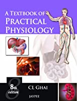 A Textbook of Practical Physiology, 8th Edition ebook download